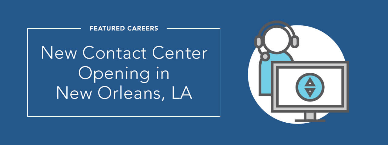 New Contact Center Opening in New Orleans, LA