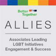A badge that says 'Better Together - Allies - Associates Leading LGBT Initiatives Engagement & Success'