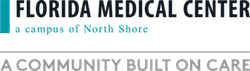 Florida Medical Center a campus of North Shore | A Community built on Care