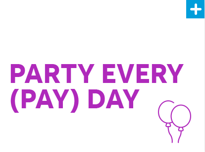 Party Every (Pay)Day