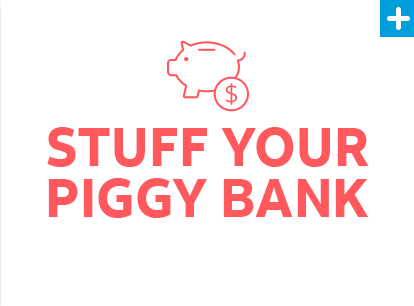 Stuff Your Piggy Bank