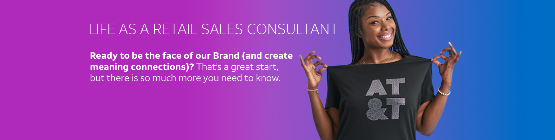 Learn more life as a retail consultant