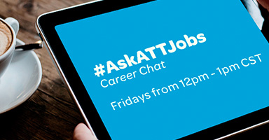 #AskATTJobs Career Chats