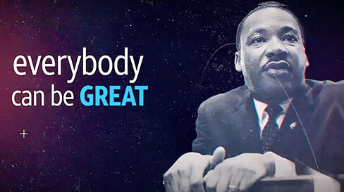 Martin Luther King Jr with headline of Everybody Can be Great