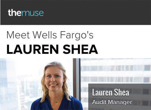 Meet Wells Fargo's Lauren Shea, Audit Manager