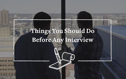 Things You Should Do Before An Interview (Video)