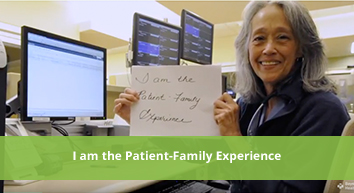 I Am the Patient-Family Experience