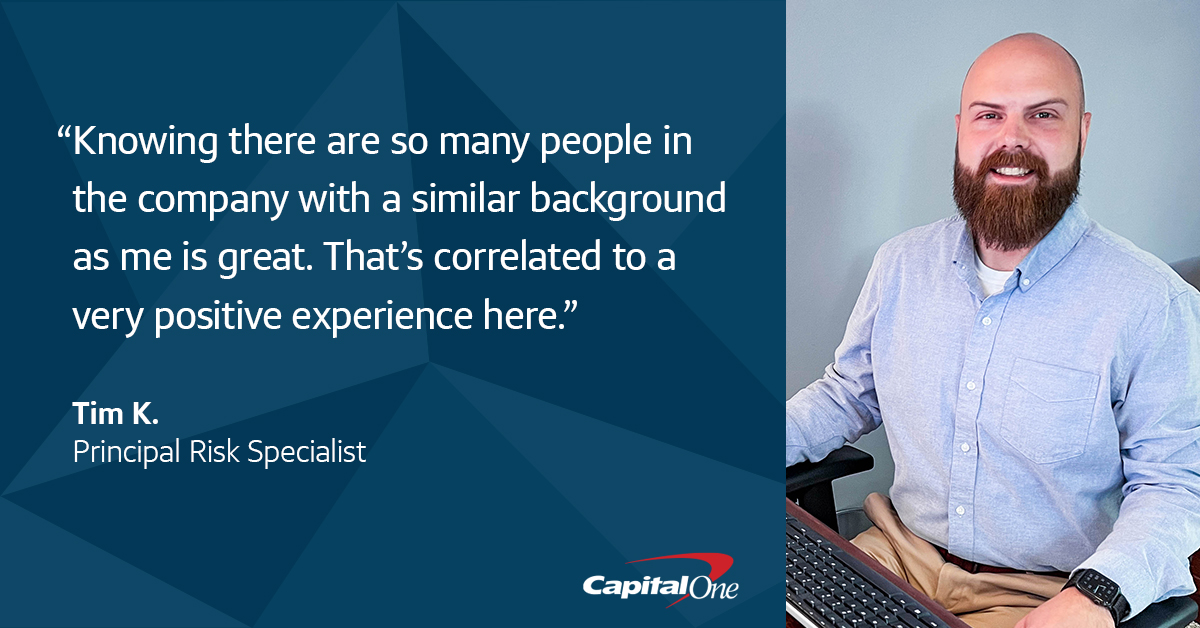 """A quote image with a picture of Tim K., Capital One veteran associate, sitting at his desk, that says, """"Knowing there are so many people in the company with a similar background as me is great. That's correlated to a very positive experience here."""" – Tim K., Principal Risk Specialist"""