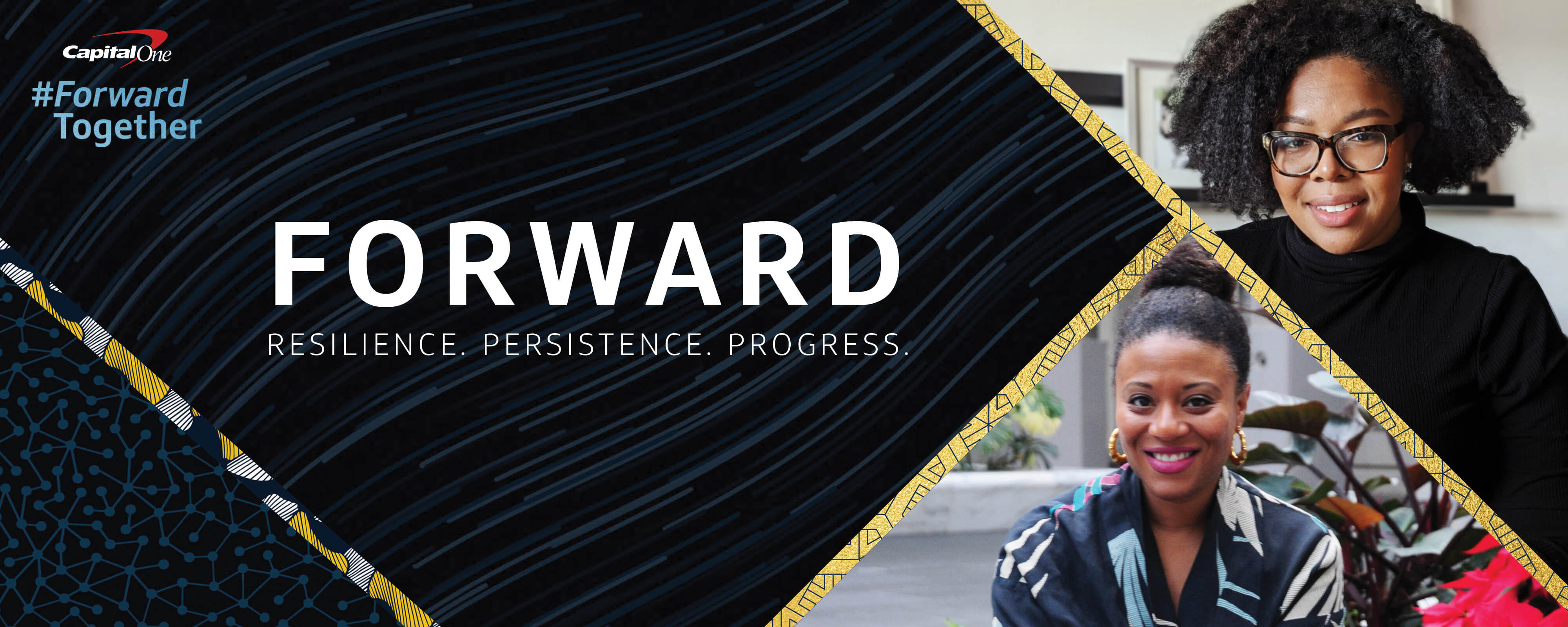 Capital One Black History Month #ForwardTogether. Resilience, Persistence, and Progress.