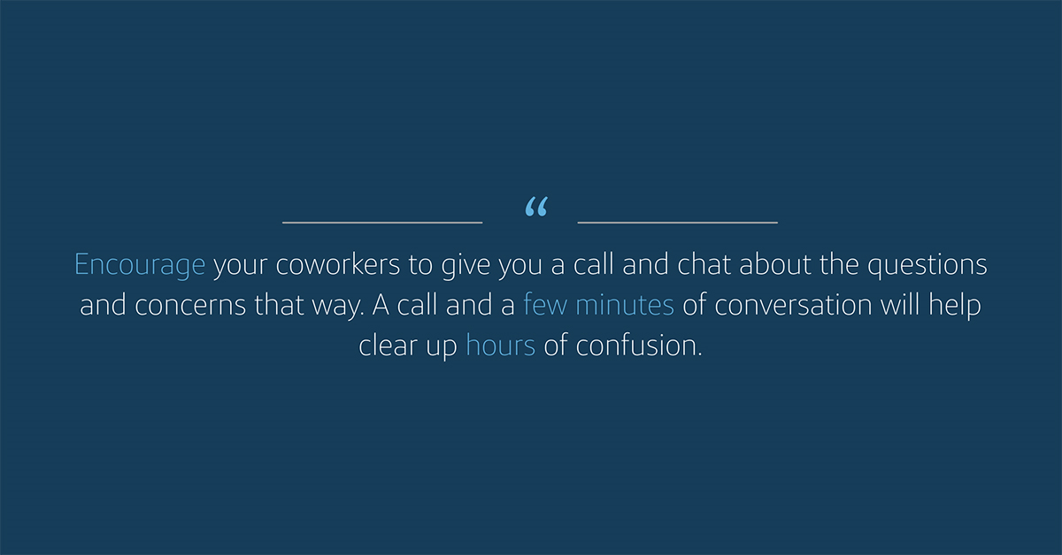 Encourage your coworkers to give you a call managing your Capital One calendar remotely