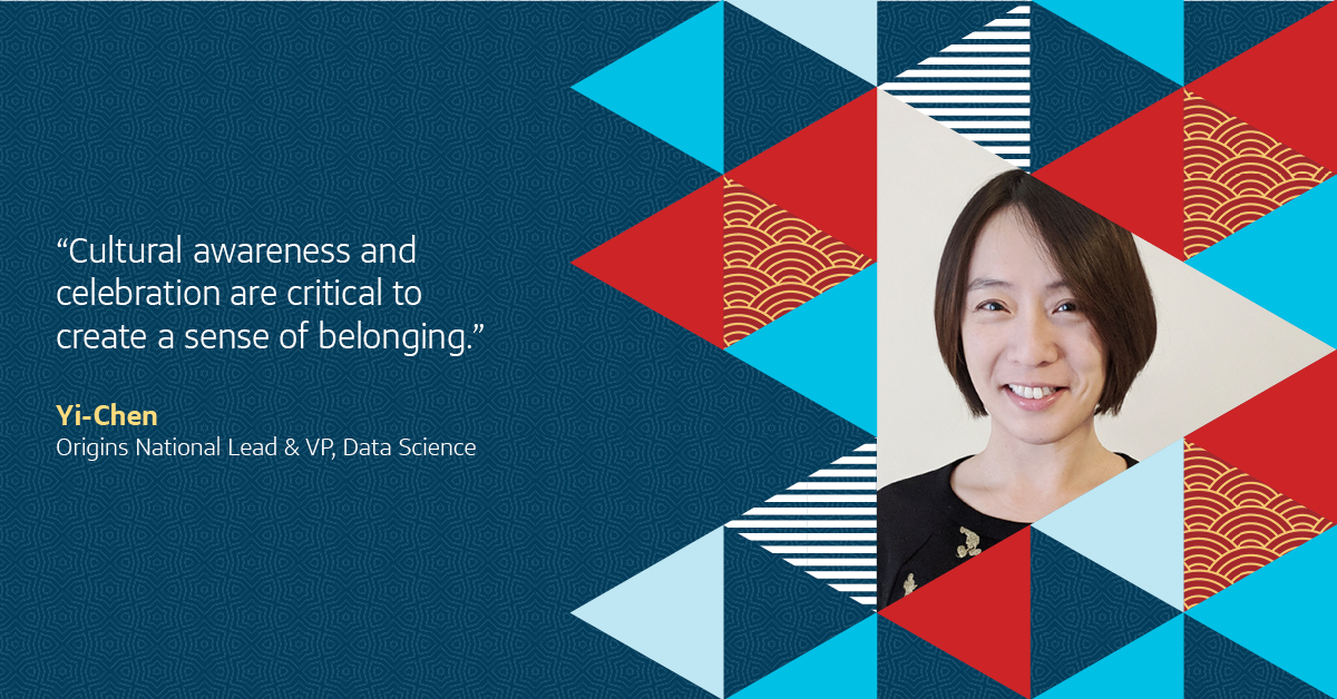 "Yi-Chen, Origins National Lead and VP, Data Science believes ""cultural awareness and celebration are critical to create a sense of belonging."""