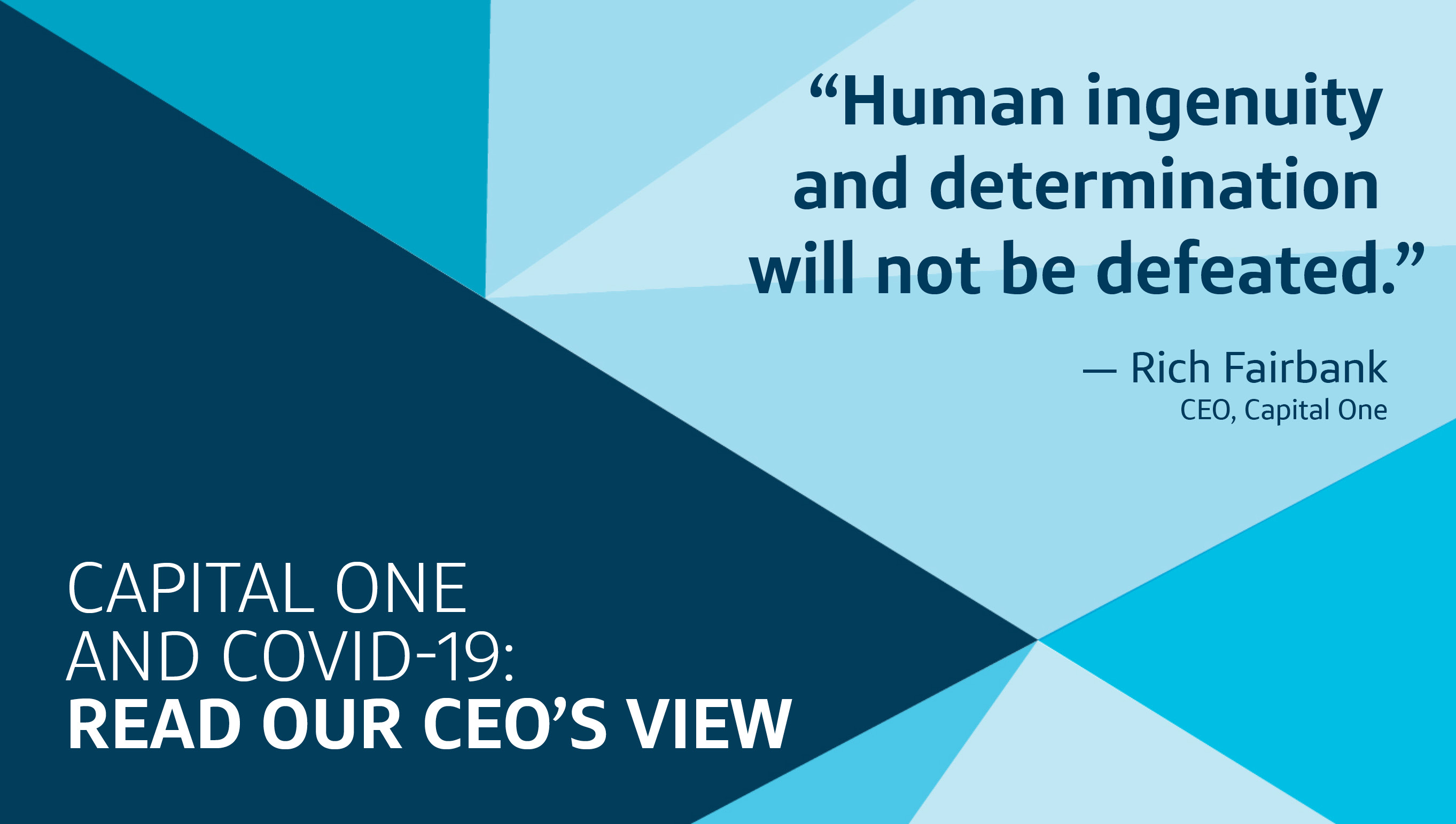 Capital One and Covid-19: Read our CEO's View