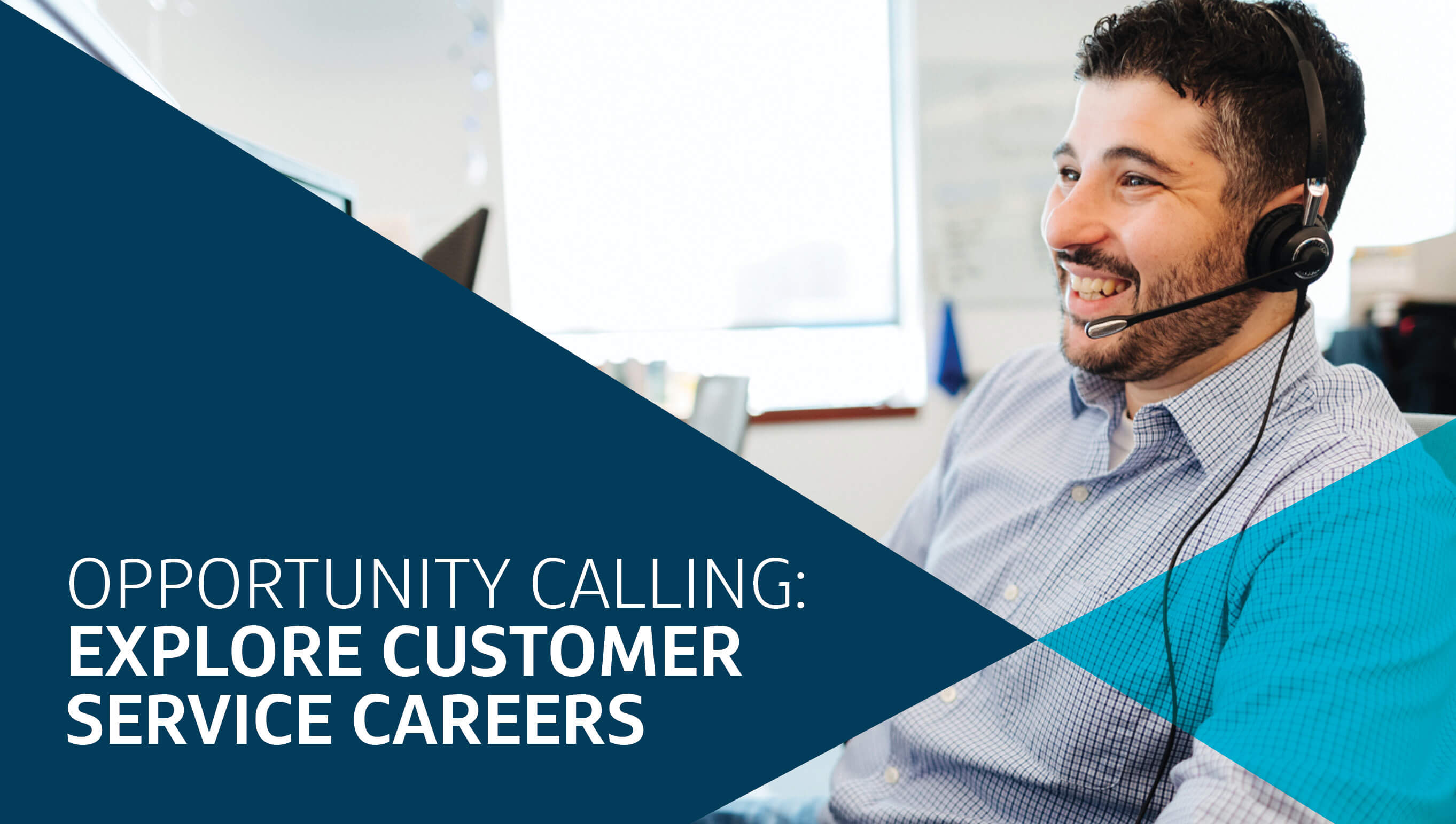 Opportunity calling: Explore customer service careers