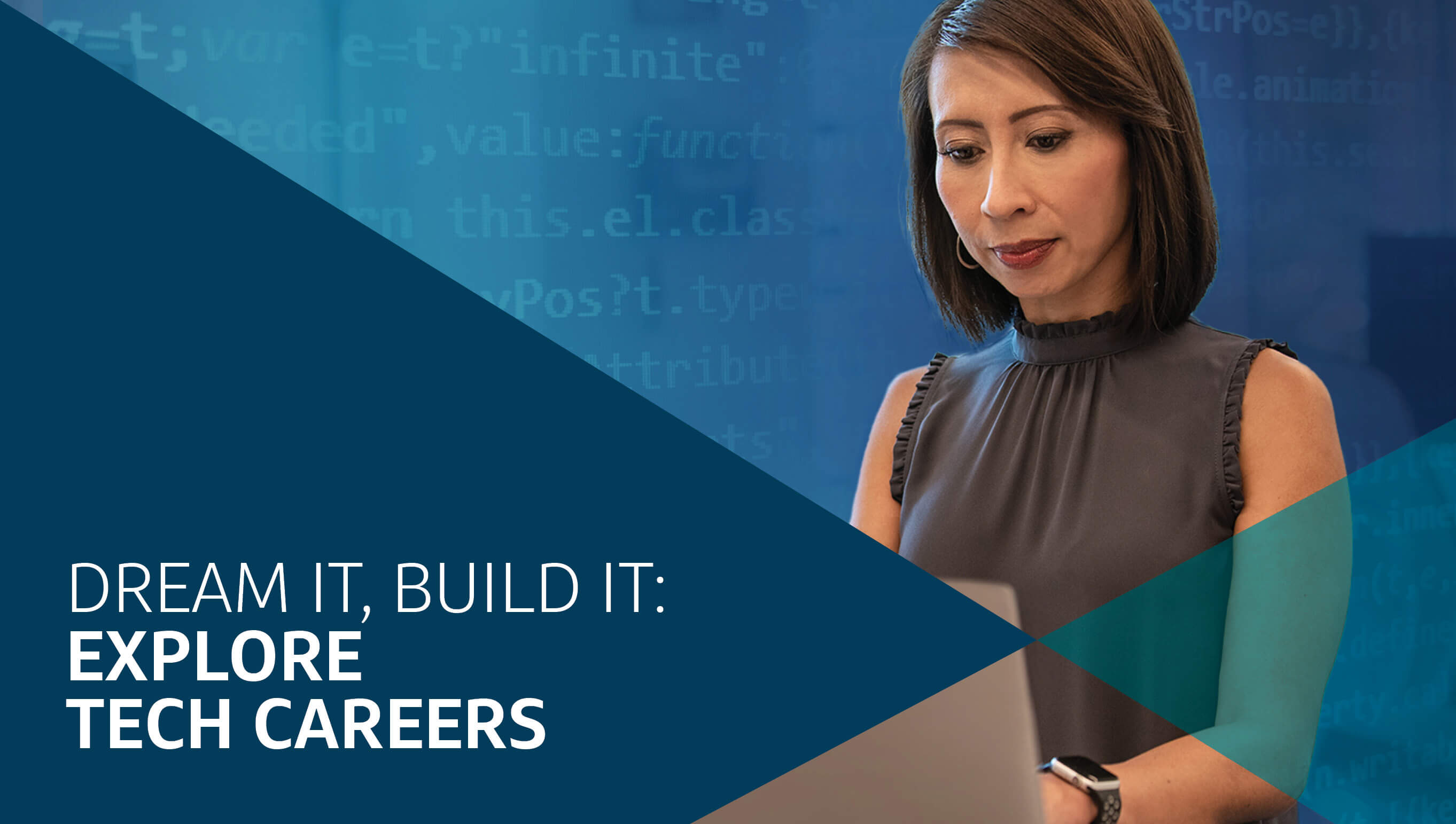 Dream it, Build it: Explore tech careers