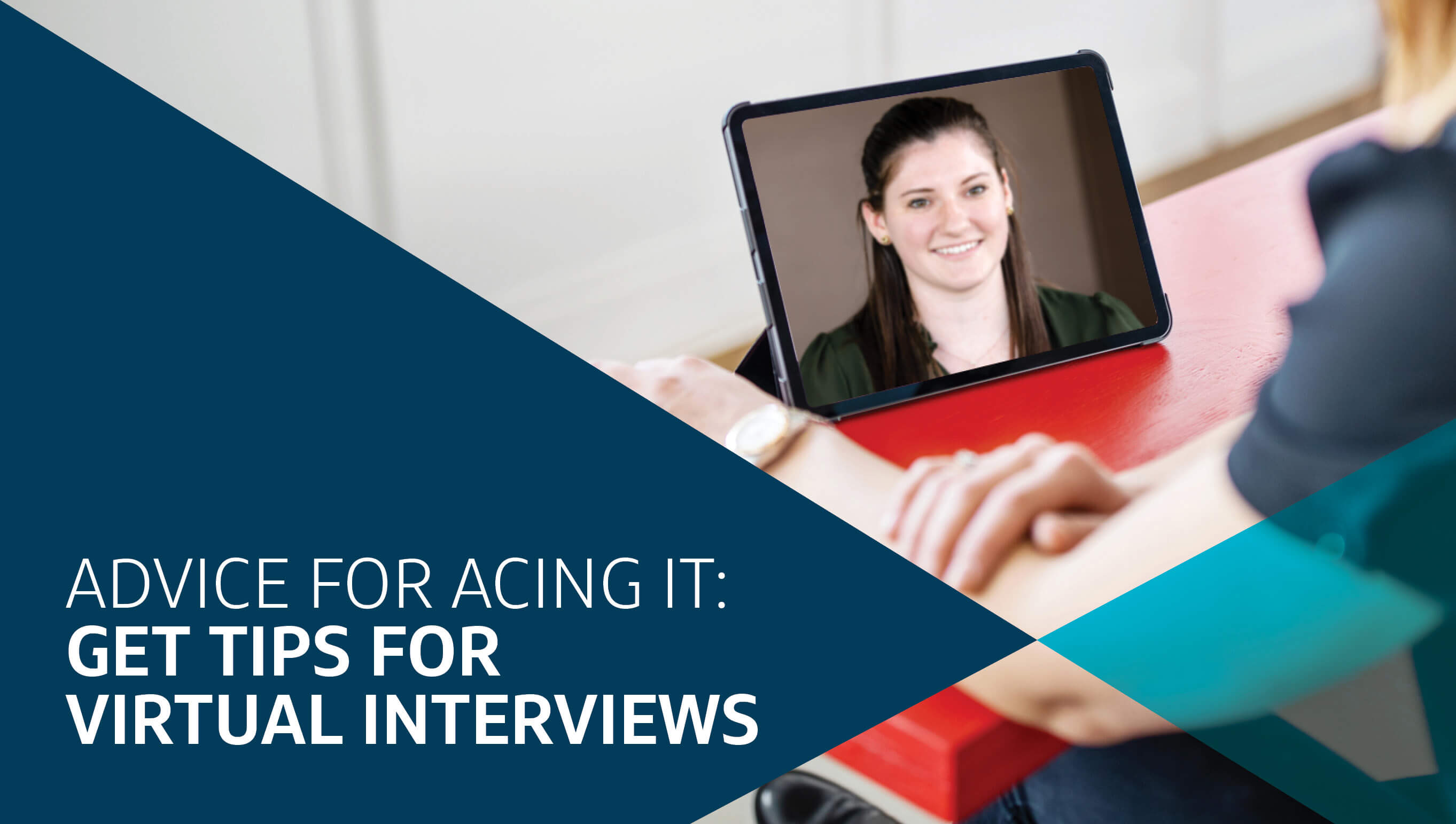 Advice for acing it: Get tips for virtual interviews