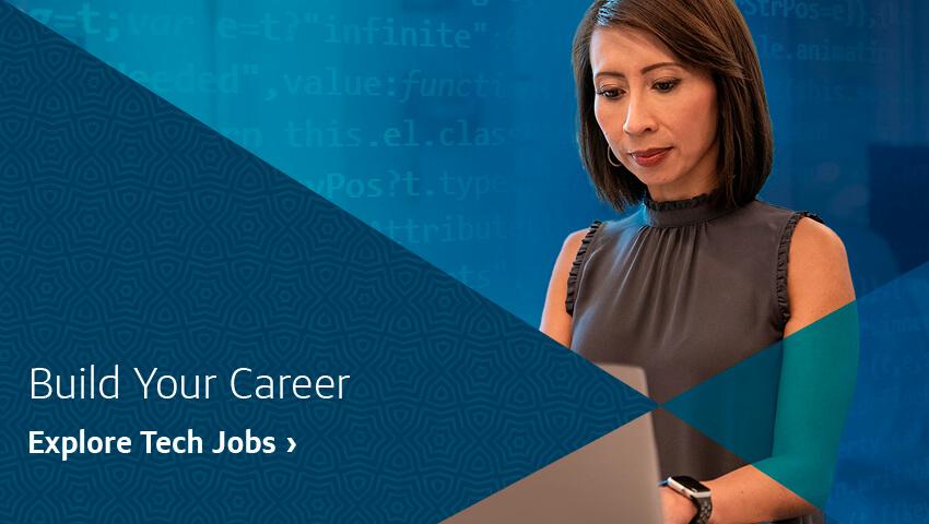 Build Your Career. Explore Tech Jobs.