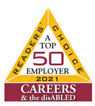 Readers Choice 2021. A top 50 employer. Careers & the disabled.