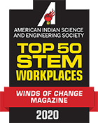 American Indian Science and Engineering Society Top 50 S.T.E.M. Workplaces Winds of Change Magazine 2-2-2