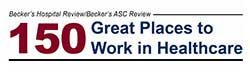 150 Great Places- Listed as one of the 150 great places to work in healthcare in 2014 and 2015.