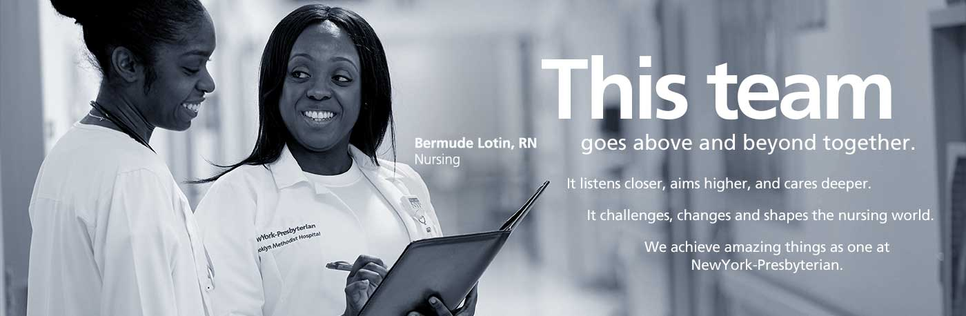 This team goes above and beyond together... Bermude Lotin, RN, Nursing