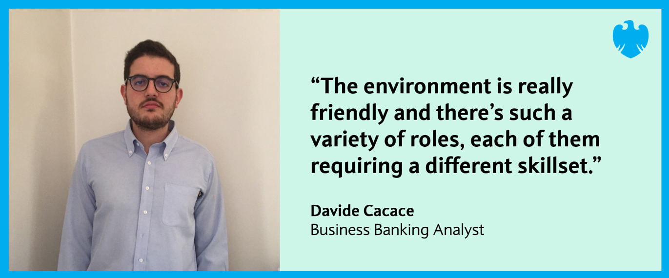 Davide Cacace - UK Business Banking Analyst