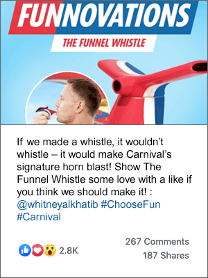 A post on Carnival's Facebook page of a man blowing a whistle, with the caption 'If we made a whistle, it wouldn't whistle – it would make Carnival's signature horn blast! Show The Funnel Whistle some love with a like if you think we should make it!'