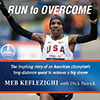 Run to Overcome by Meb Keflezighi & Dick Patrick narrated by Jon Gauger