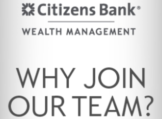 Top reasons to join Citizens Bank Wealth Management