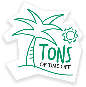 Tons of time off