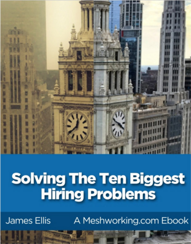 Solving the Ten Biggest Hiring Problems