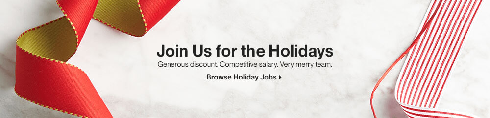 Join Us for the Holidays. Browse Holiday Jobs.