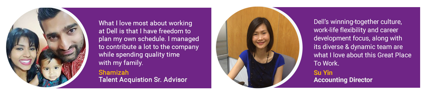 Hear from our team members their experience working at Dell Malaysia