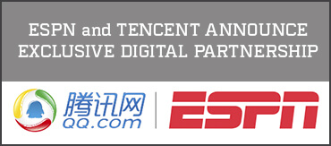 ESPN and Tencent Announce Exclusive Digital Partnership