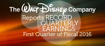TWDC Reports Record Quarterly Earnings for the First Quarter of Fiscal 2016