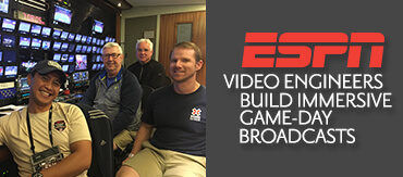 Using cutting-edge technology, the video engineers of ESPN build immersive game-day broadcasts that make viewers at home feel like they're in the stands
