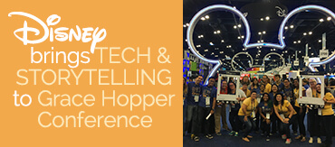 Disney Brings Tech and Storytelling to Grace Hopper Celebration of Women in Computing
