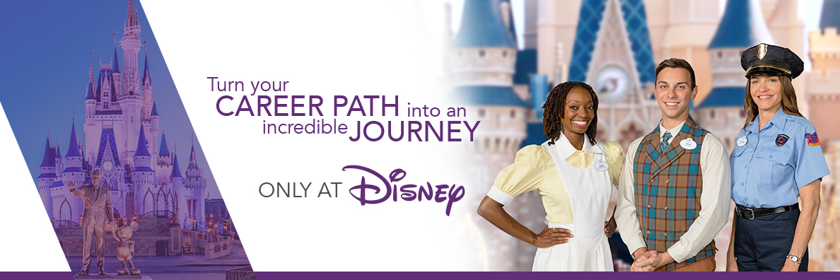 Turn your career path into an incredible journey. Only at Disney.