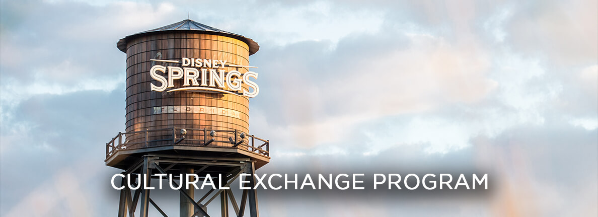 Disney Springs - Cultural Exchange Program