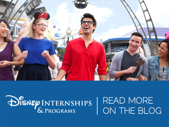 Disney Internships and Programs: Read More on the Blog