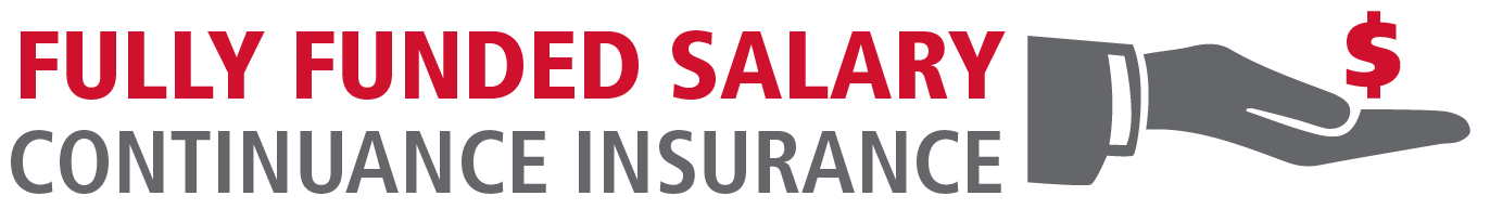 Fully Funded Salary Continuance Insurance