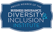 Proud member of the Business Insurance Diversity & Inclusion Institute