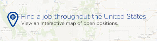 Find a job throughout the United States. View an interactive map of open positions.
