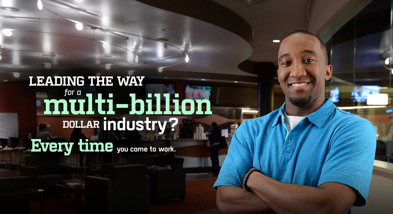 Leading the way for a multi-billion dollar industry. Every time you go to work