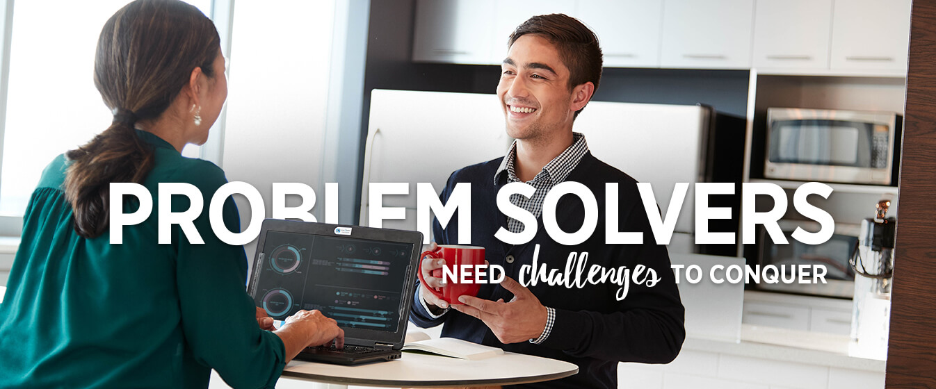 Problem Solvers Need Challenges to Conquer.