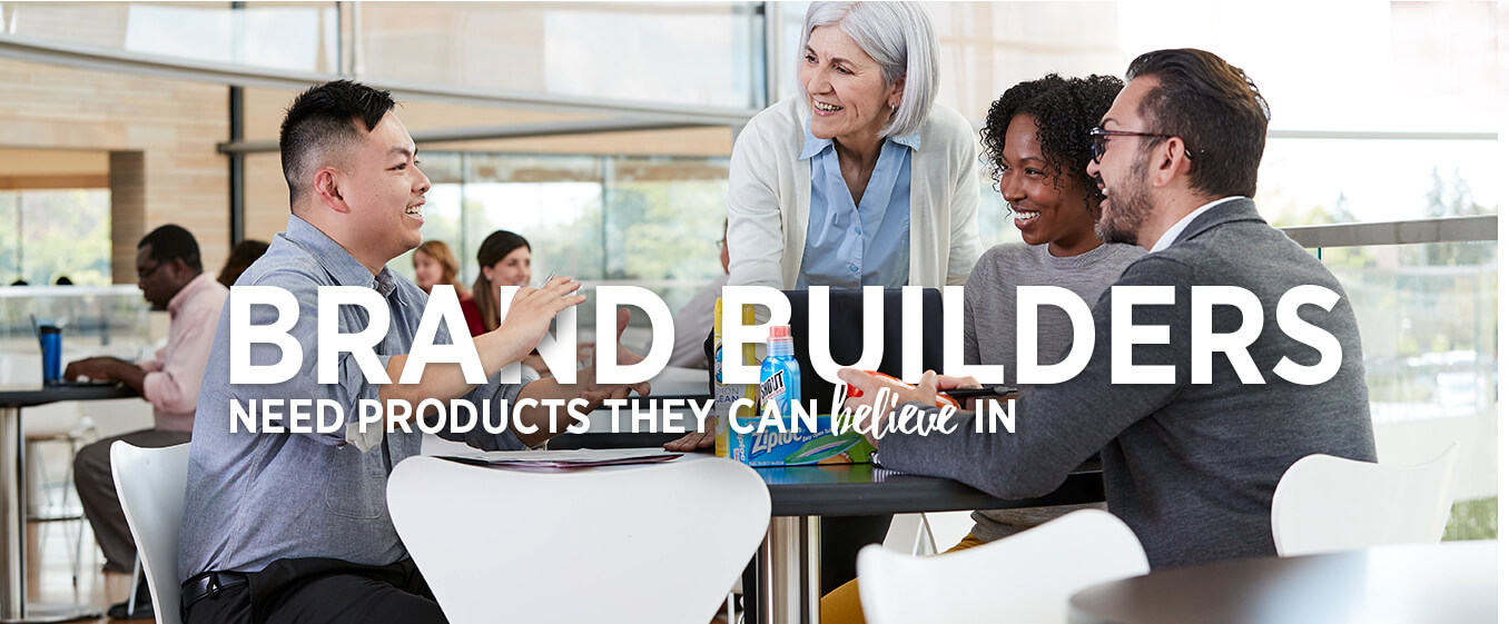 Brand Builders Need Products They Can Believe In.