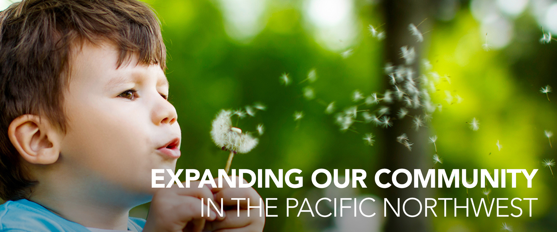 Expanding Our Community in the Pacific Northwest