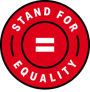 We Will Stand For Equality