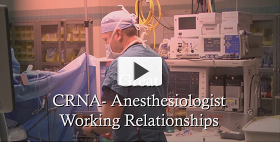 CRNA-Anesthesiologist Working Relationships