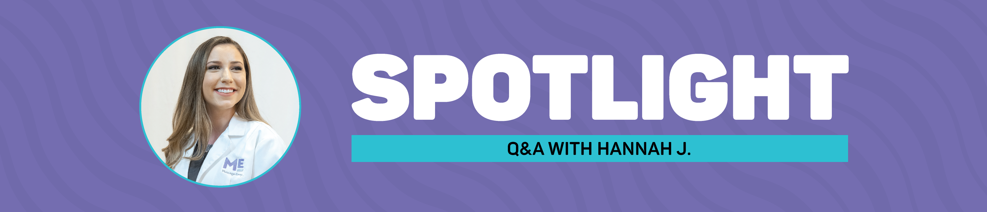Spotlight Q&A with Hannah J.